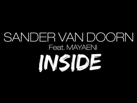 Sander Van Doorn feat. Mayaeni - Nothing Inside (Club Radio Harry Ampelas Edit)