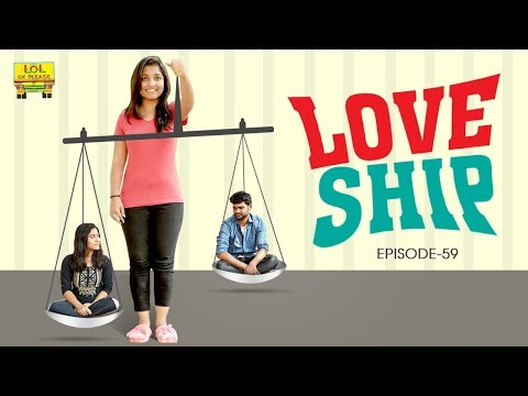 Love Ship || Episode #59 || Lol Ok Please