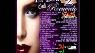 Download Lagu EL BAUL DEL RECUERDO VOL. 2 ( DJ EL NEGRO DSD PRO  DJ YORMAN ) Mp3