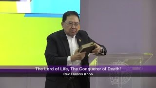 The Lord of Life, The Conquerer of Death!