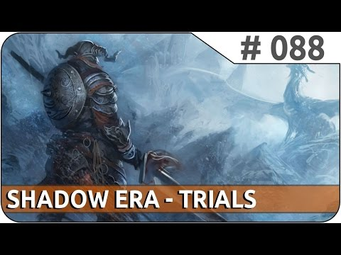 Shadow Era : Trials [88] - E2E Popup 4 [6] [ Banebow | Zaladar | Tournament | SemiFinal ]