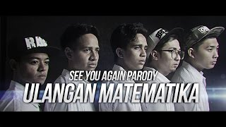 Video ULANGAN MATEMATIKA - SEE YOU AGAIN PARODY feat. CHRISTIANBONG, ANANTAVINNIE, SKINNYINDONESIAN24 MP3, 3GP, MP4, WEBM, AVI, FLV Oktober 2017