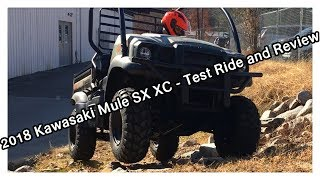 2. 2018 Kawasaki Mule SX XC - Test Ride & Review