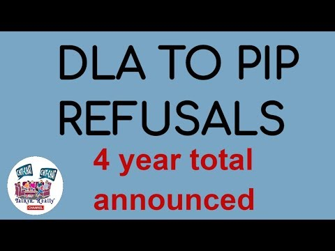 DLA to PIP application refusals: Total for last 4 years revealed today