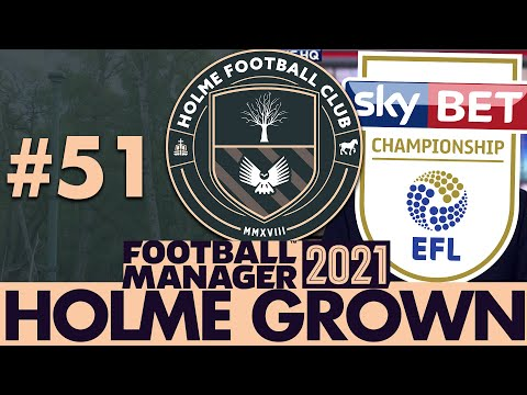 NEW SEASON | Part 51 | HOLME FC FM21 | Football Manager 2021