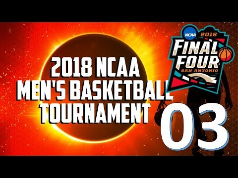 2018 NCAA Mens Basketball Tournament - Monday Bracket Predictions Update