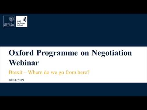 Oxford Programme on Negotiation webinar: Brexit - where do we go from here?
