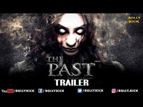 The Past Official Hindi Trailer 2019 | Hindi Movies | Bollywood Trailers 2019