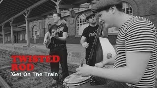 'Get On The Train' Twisted Rod (bopflix sessions)