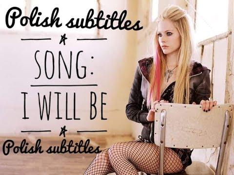 Avril - I Will Be (tłumaczenie)