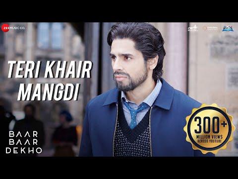 Video Teri Khair Mangdi - Baar Baar Dekho   Sidharth Malhotra & Katrina Kaif   Bilal Saeed download in MP3, 3GP, MP4, WEBM, AVI, FLV January 2017