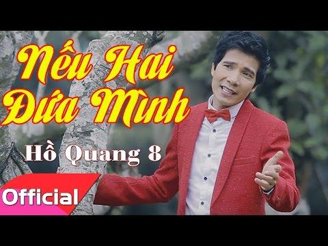 Nhạc Bolero Mới 2016 - Nếu Hai Đứa Mình - Hồ Quang 8