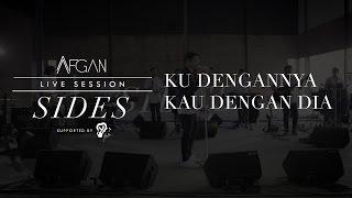 Afgan - Ku Dengannya Kau Dengan Dia (Live) | Official Video