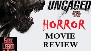 Uncaged   2016 Ben Getz   Aka Beast Within Werewolf Horror Movie Review