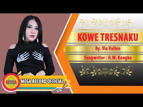 Video KOWE TRESNAKU - VIA VALLEN (Official Musik Video) [HD] download in MP3, 3GP, MP4, WEBM, AVI, FLV January 2017