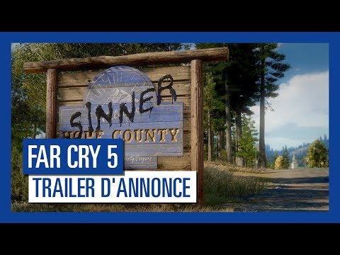 Far Cry 5 - Trailer d'Annonce VF