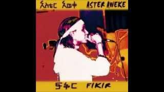 Aster Aweke - Lishelimew