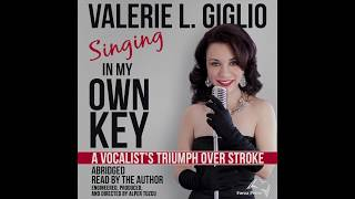 Singing In My Own Key: A Vocalist's Triumph Over Stroke - Audiobook Trailer