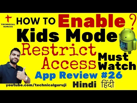 [Hindi] How to use Kids Mode on Android Phones? | Android App Review #26