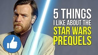 Video 5 Things I Like About the Star Wars Prequels MP3, 3GP, MP4, WEBM, AVI, FLV Agustus 2018