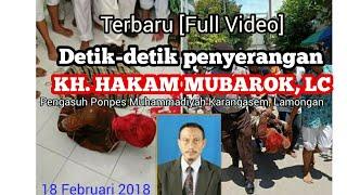 Video Terbaru!! TEROR KH. HAKAM MUBAROK  Pengasuh PONPES Muhammadiyah Karangasem, Lamongan MP3, 3GP, MP4, WEBM, AVI, FLV Februari 2018