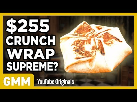 $255 Taco Bell Crunchwrap Supreme | FANCY FAST FOOD - Thời lượng: 5:31.