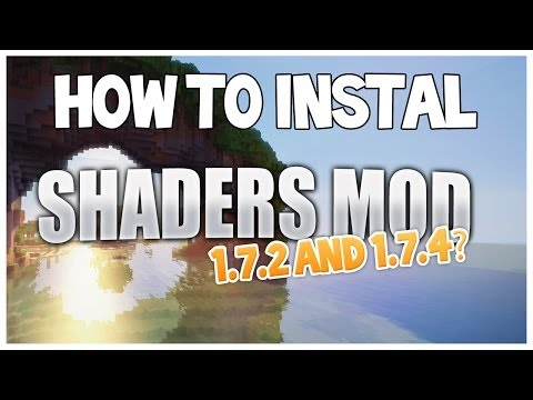 Minecraft How to install Shaders Mod 1.7.2 & 1.7.4 + No Laggy ShaderPack + Download Links (видео)