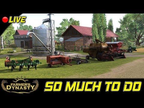 So Much To Do | Farmer's Dynasty...