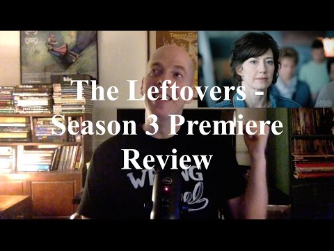 The Leftovers - Season 3 Premiere - One of the Best Shows Ever Is Still Going Strong