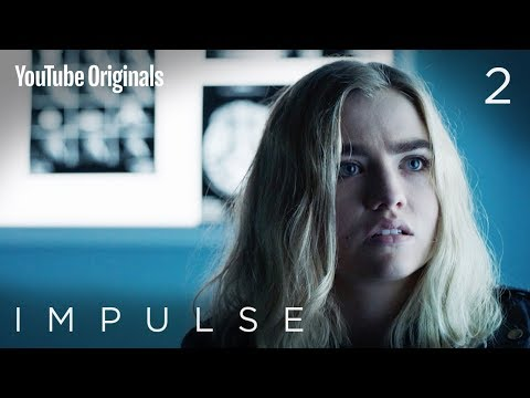 "Impulse - Ep 2 ""State Of Mind"""