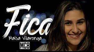 image of Fica - Anavitória ft. Matheus & Kauan (Maísa Vilaronga Cover) (Letra)