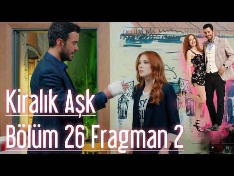Kiralık Aşk - 26. Bölüm 2. Fragman | HD İzle