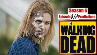 DEATH Predictions - The Walking Dead Season 6 Episode 9 (Comic Spoilers Ep. 608 & 609)