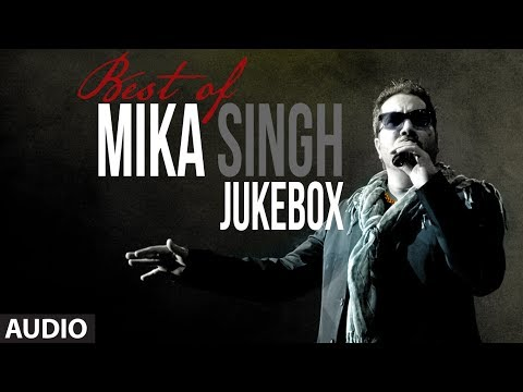 Download Best of Mika Singh | Full Songs Jukebox | Party Songs | Mika Singh Hits hd file 3gp hd mp4 download videos