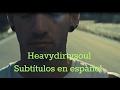 heavydirtysoul // subtítulos en español