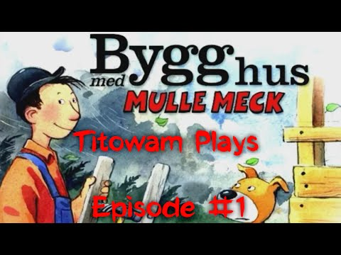 Titowam Plays: Bygg Hus Med Mulle Meck #1 (Swedish) - Rätt in i bardisken!