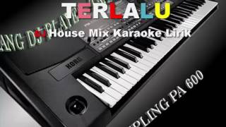 Dj Remix Dugem Terlalu Karaoke New Covers 386