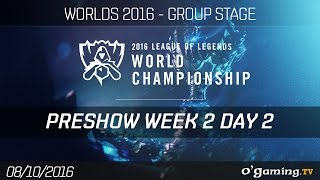 Preshow - World Championship 2016 - Group Stage Week 2 Day 2