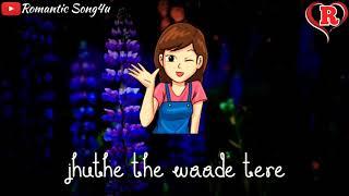Bewafa Hai Tu | Latest Whatsapp Status | Romantic Song4u