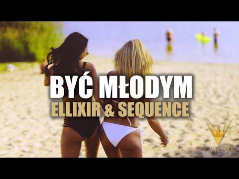 Ellixir - Sequence - Być Młodym