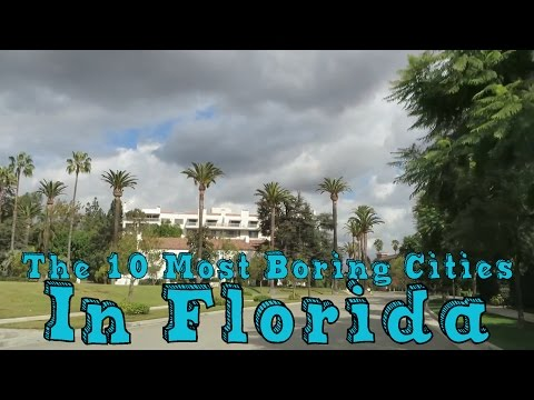 These Are The 10 MOST BORING cities in FLORIDA