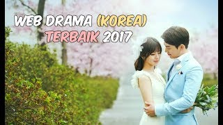 Nonton 6 Web Drama Korea Terbaik 2017   Wajib Nonton Film Subtitle Indonesia Streaming Movie Download