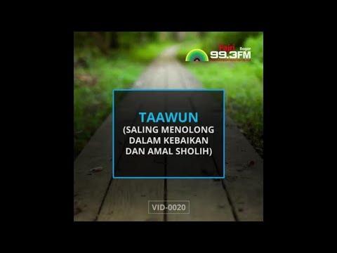 TAAWUN (Saling Menolong Dalam Kebaikan Dan Amal Sholih)