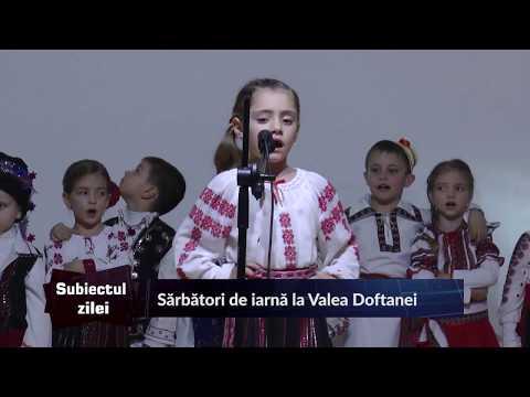 SUBIECTUL ZILEI VALEA DOFTANEI 28 12 2017