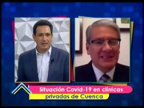Situación Covid-19 en clínicas privadas de Cuenca