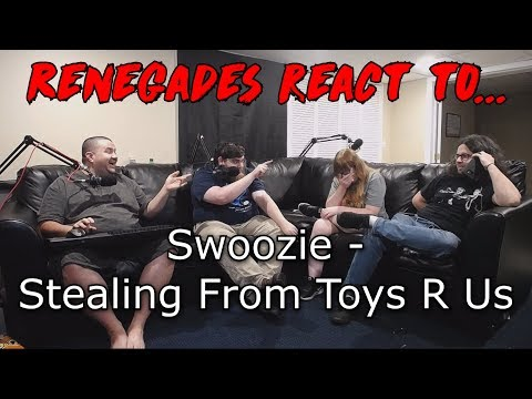 Renegades React to... Swoozie - Stealing From Toys R' Us