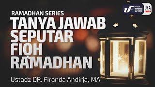 Download Video Kajian : Tanya Jawab Seputar Fiqh Ramadhan - Ustadz Dr. Firanda Andirja, Lc, M.A. MP3 3GP MP4
