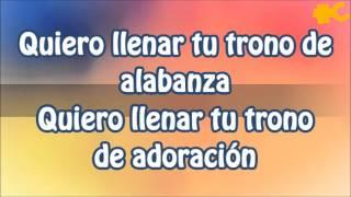 Video Quiero Llenar Tu Trono de Alabanza- Inspiración MP3, 3GP, MP4, WEBM, AVI, FLV Desember 2018