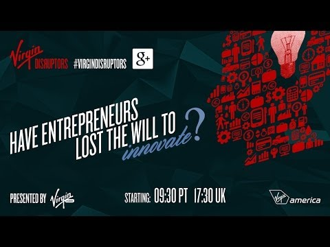 Virgin Disruptors – Have entrepreneurs lost the will to innovate?
