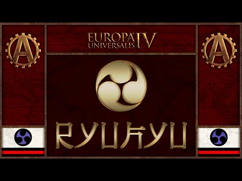 [EU4][The Three Mountains] Ryukyu World Domination Part 24 - Europa Universalis 4 Rights of Man (видео)